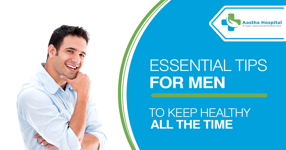 Men's health Get essential tips to keep healthy all the time from our urologists
