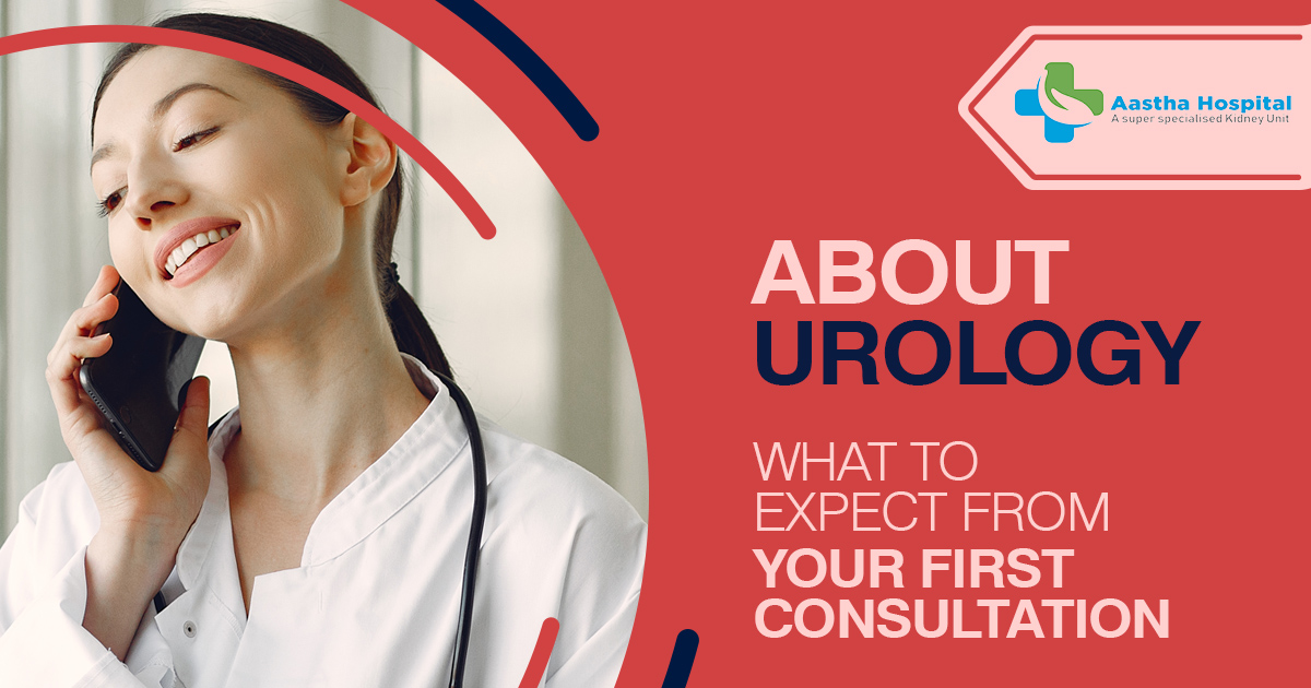 What is Urology and what to expect from your first consultation with a urologist